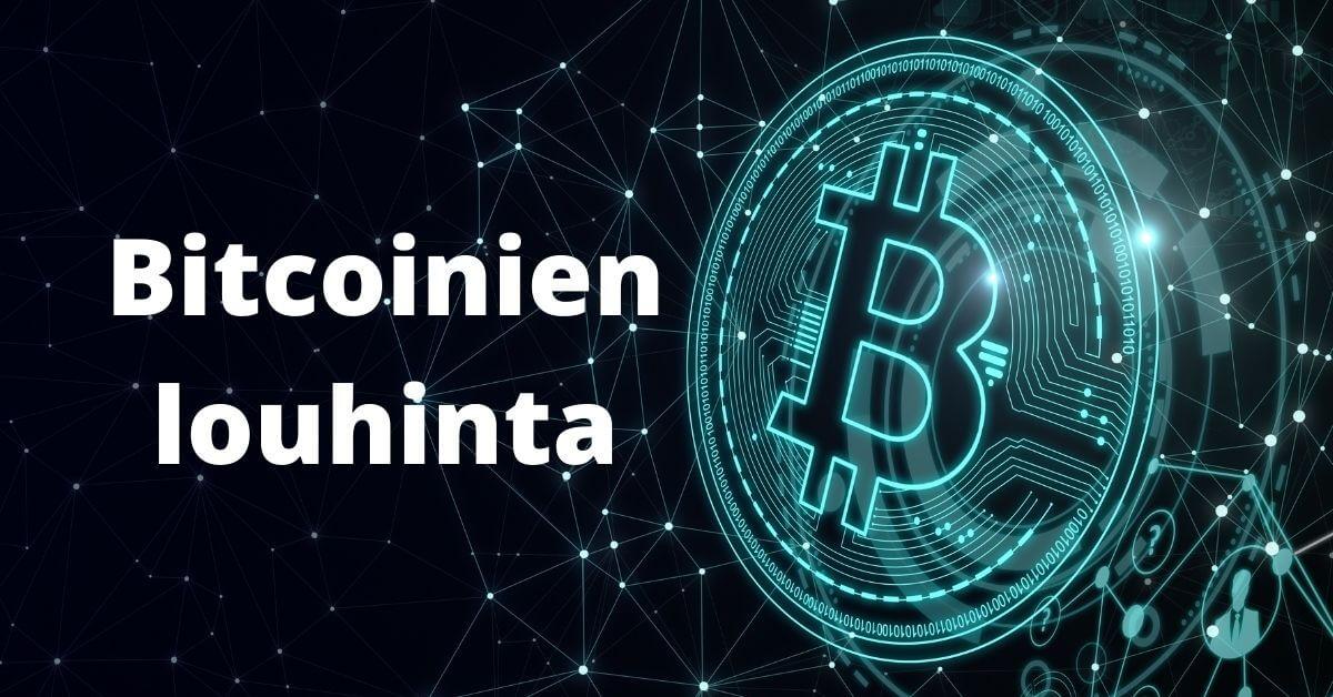 Bitcoinien louhinta